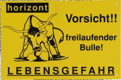 """Plaque de signalistaion """"Vorsicht Bulle"""""""